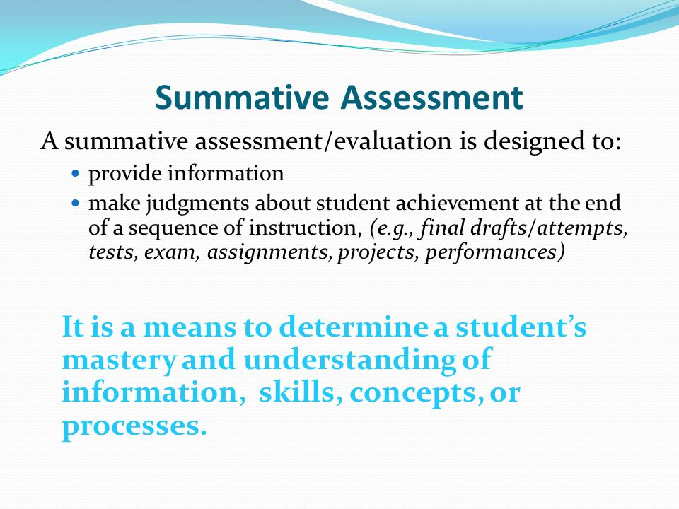 ASSESSMENT Formative, Summative, and Performance-Based ...