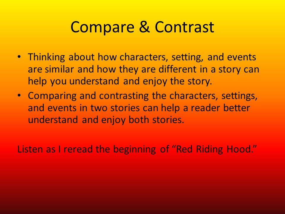 compare and contrast races Hey, i'm trying to write a report on races in the hobbit i'm supposed to compare and contrast the races and give one strength and weakness of each.
