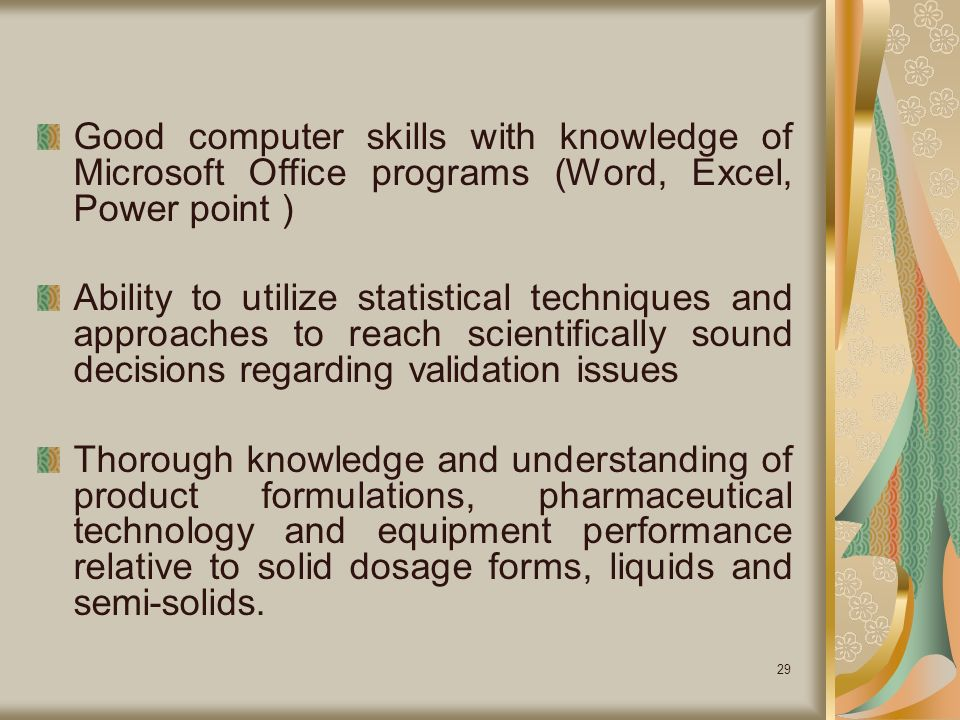 good computer skills with knowledge of microsoft office programs word excel power point - Sound Computer Skills