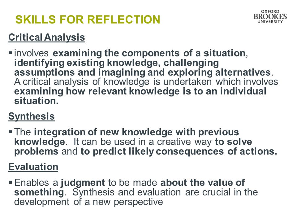 SKILLS FOR REFLECTION Critical Analysis