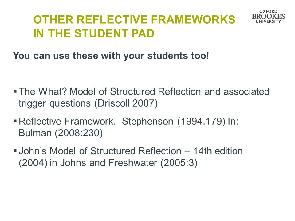 Other reflective frameworks in the student PAD