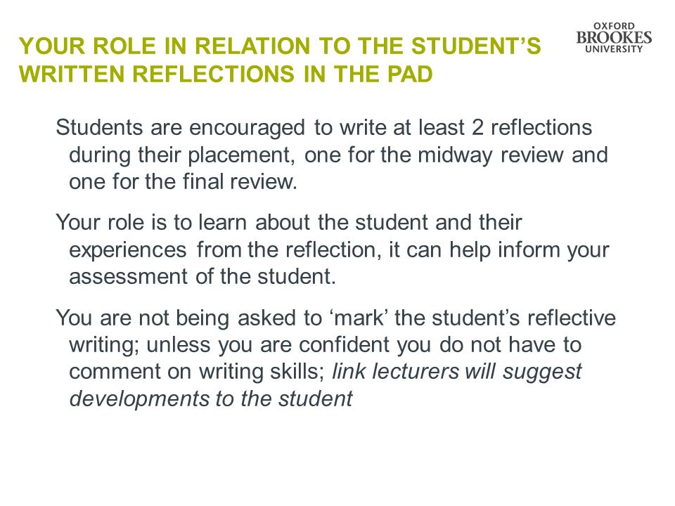 Your role in relation to the Student's written reflections in the PAD