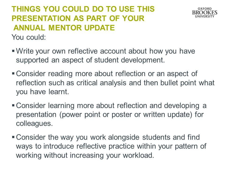 Things you could do to use this presentation as part of your annual mentor update