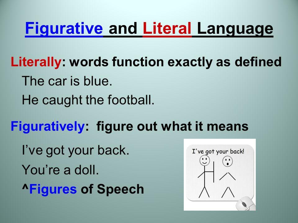 figurative language vs literal language Explore heather garrett's board literal and figurative language on pinterest | see more ideas about figurative language, classroom and english language.