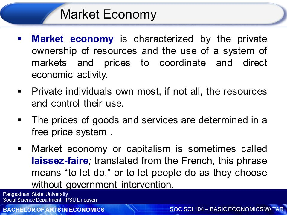 Economic System Based On Free Markets And Private Property