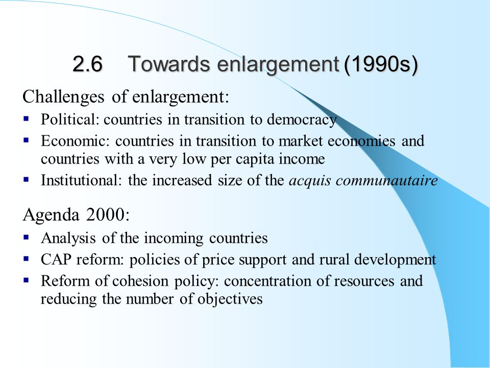 an analysis of the challenges on the enlargement of the european union Habbib shirazi the future of the european union enlargement and its challengespdf abstract: the european union (eu) is one of the most progressive and pervasive political and economic institutions in the world today.