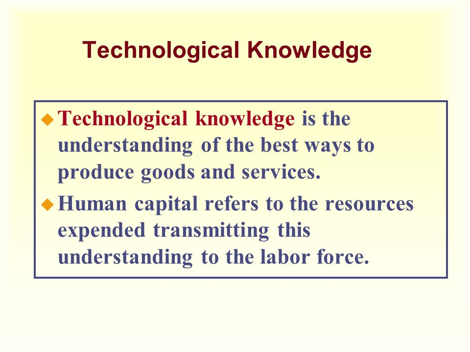 Technological Knowledge
