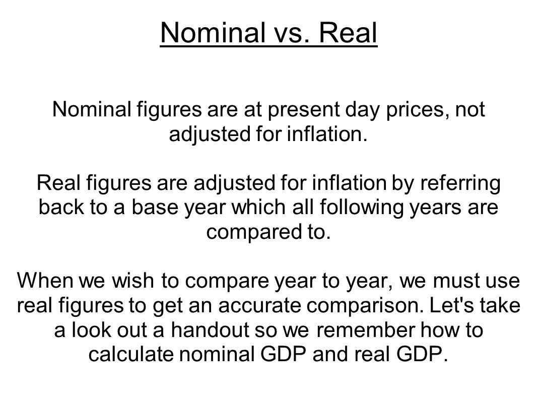 Nominal figures are at present day prices, not adjusted for inflation.