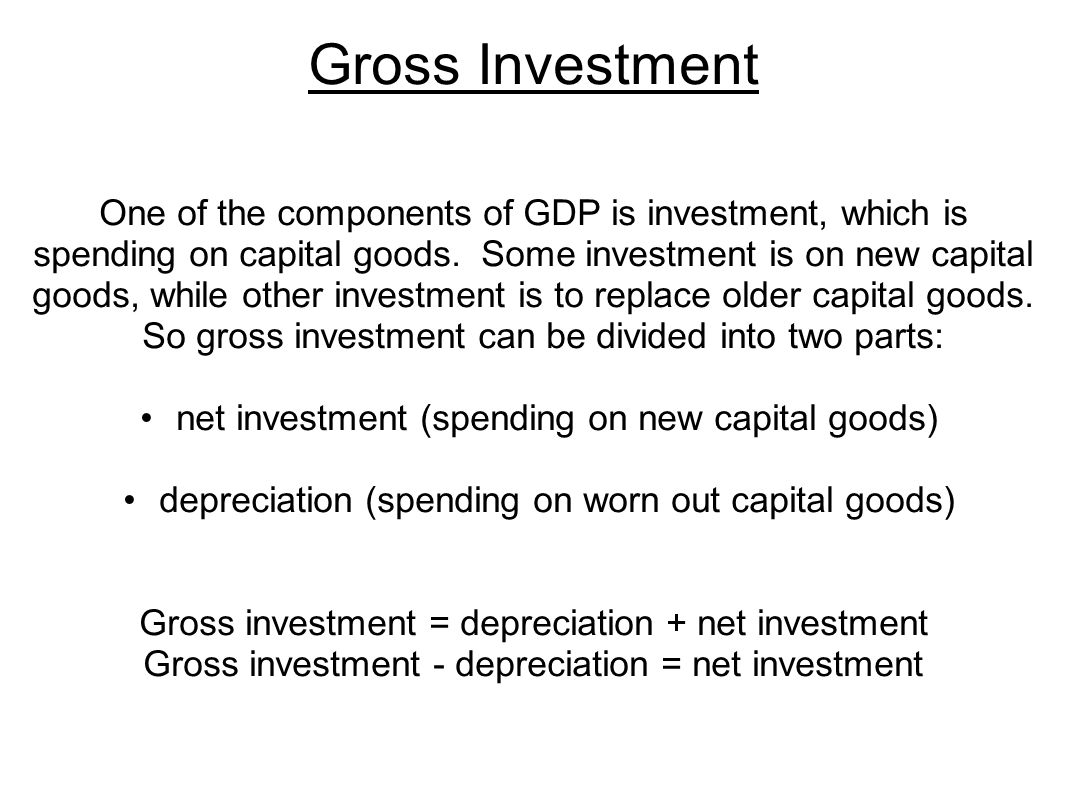 Gross Investment