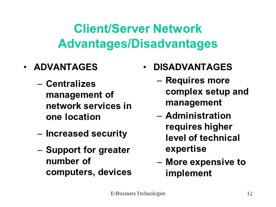 advantages and disadvantages of a network operating system Peer-to-peer network 1 | p a g e 3 advantages of a peer-to-peer network: • less initial expense - no need for a dedicated server • setup - an operating system ( such as windows xp) already in place may only need to be reconfigured for peer -to-peer operations disadvantages of a peer-to-peer network.