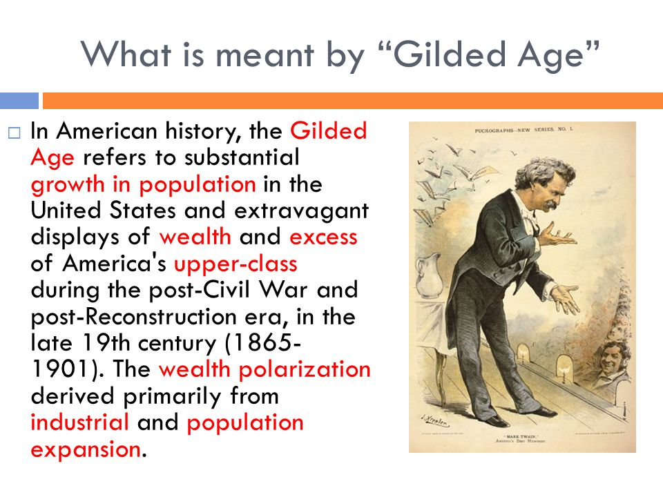 urban growth during the gilded age Ap® us history urbanization  the historiography and research developments in the field of urban history during the gilded age and  of sustained urban growth.