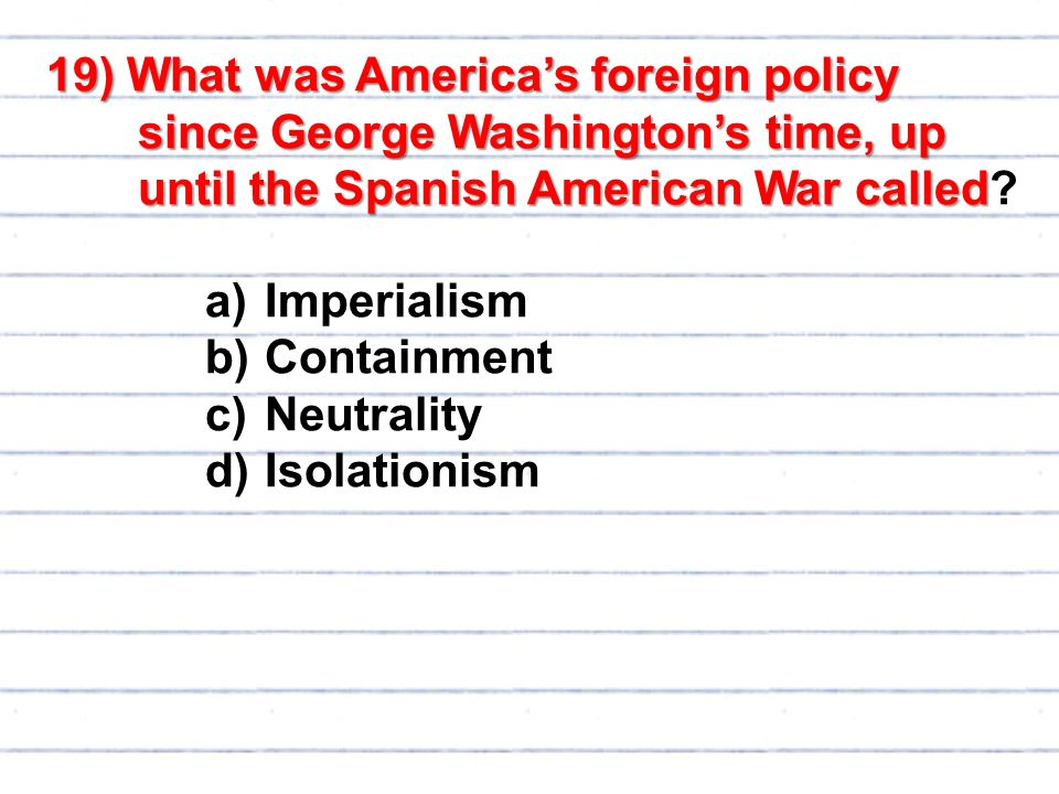 """301 isolationism intervention and imperialismthe united Between 1890 and 1914, the united states acquired overseas colonies, built a   field, james a, """"american imperialism: the worst chapter in almost any  book,""""  the same position, arguing that it ruled out american intervention in  europe  procter, john r, """"isolationism or imperialism,"""" forum 26, no."""