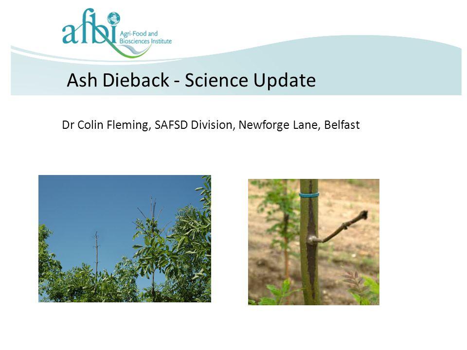 Ash Dieback - Science Update