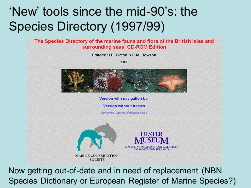'New' tools since the mid-90's: the Species Directory (1997/99)