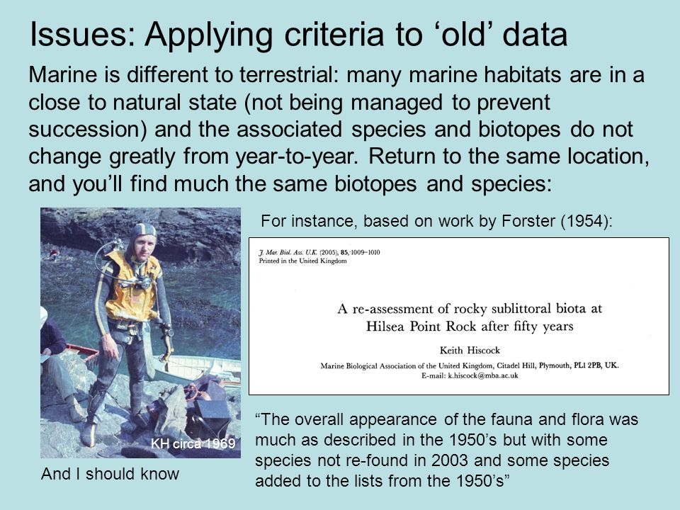 Issues: Applying criteria to 'old' data