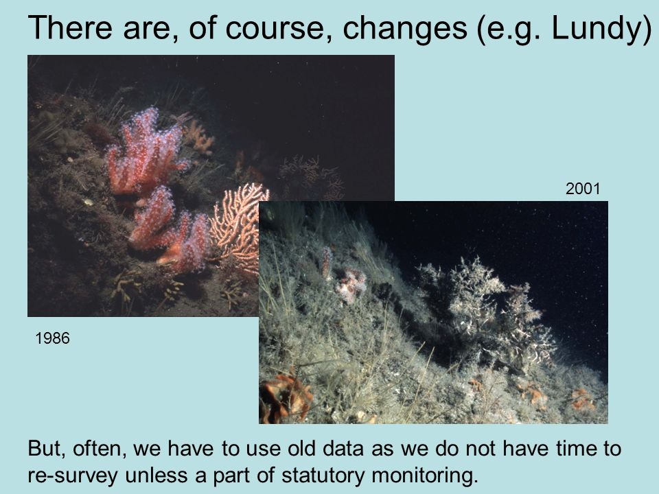 There are, of course, changes (e.g. Lundy)