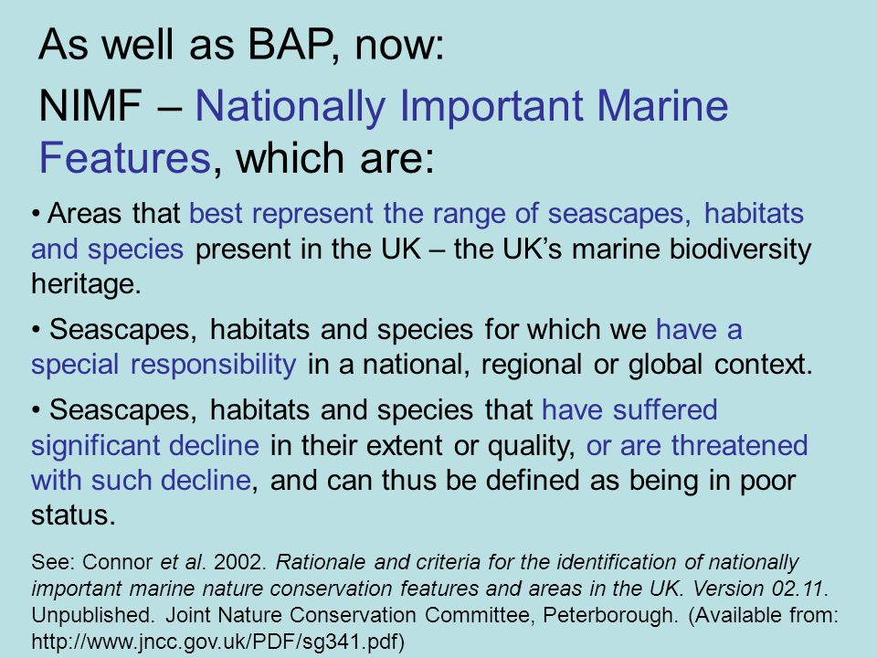 NIMF – Nationally Important Marine Features, which are: