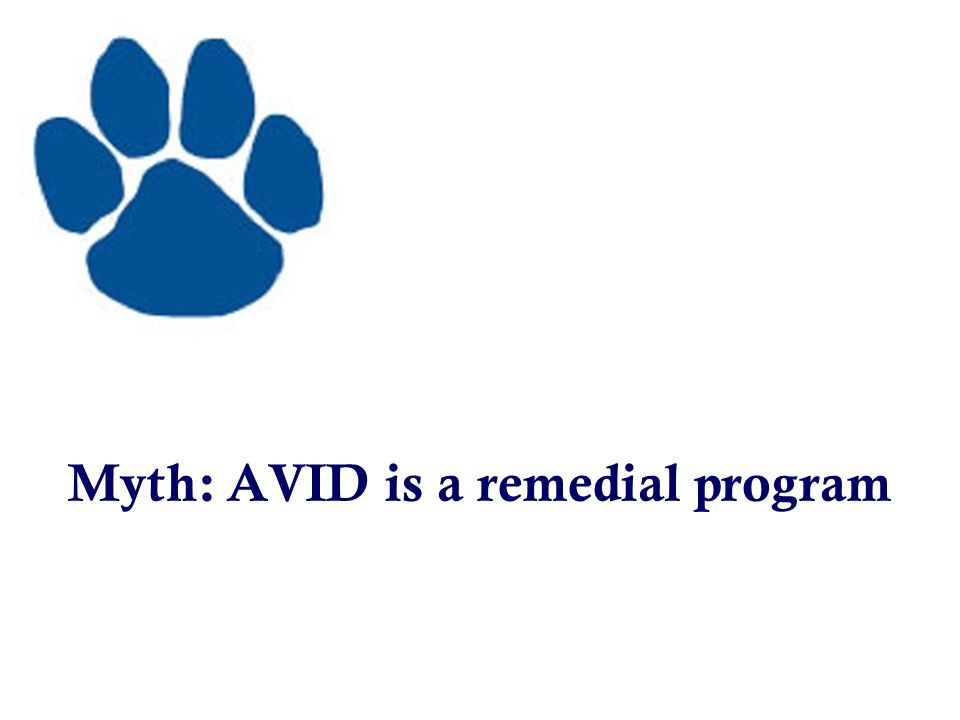 Myth Avid Is A Remedial Program  Ppt Video Online Download