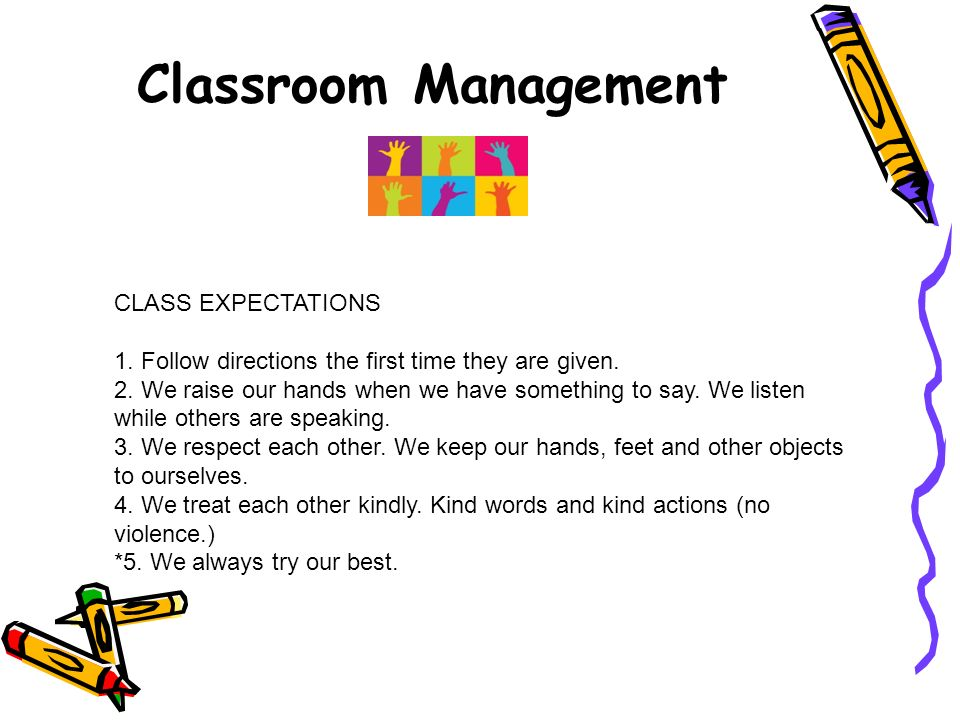 personal expectations of management class A school, class, or personal creed is recited or reflected upon daily to reaffirm   they engage learners personally, hold high expectations of learners, and should .