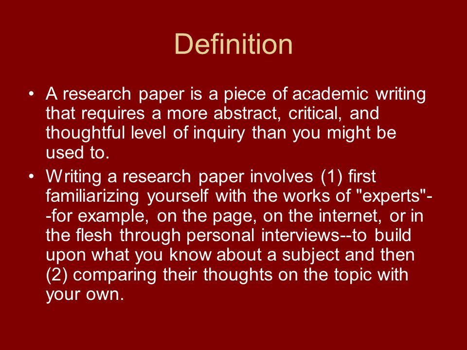 meaning of research paper Writing the research paper as part of an academic course, the issues raised in class and the  have some insight into the meaning and importance of the new .
