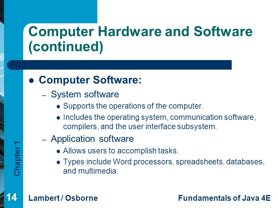 computer hardware and software Examples of hardware in a computer are the keyboard (input unit), the monitor ( output unit), the mouse (input unit),the printer (output unit),the.