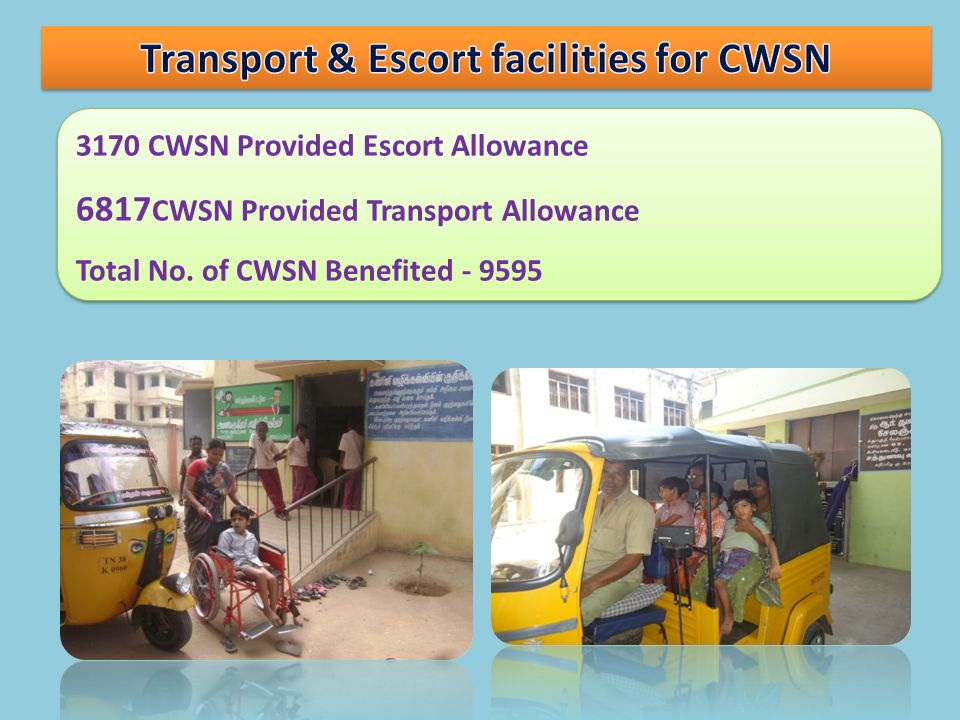 Transport & Escort facilities for CWSN