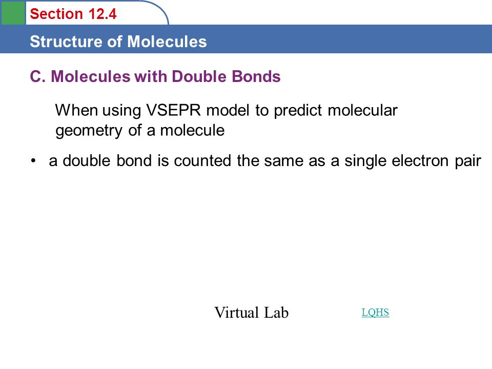 C. Molecules with Double Bonds