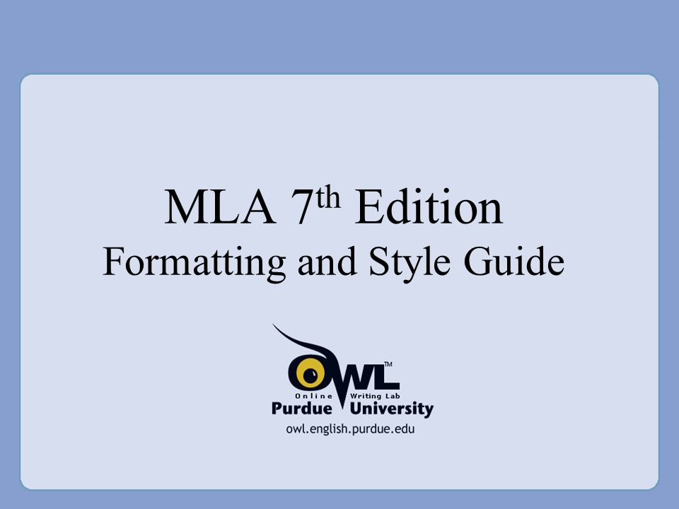 mla format 7th edition Mla format, 7th edition mla works cited list entries for nonperiodical publications (pp 148-81) a book by two or more authors (pp 154-56.