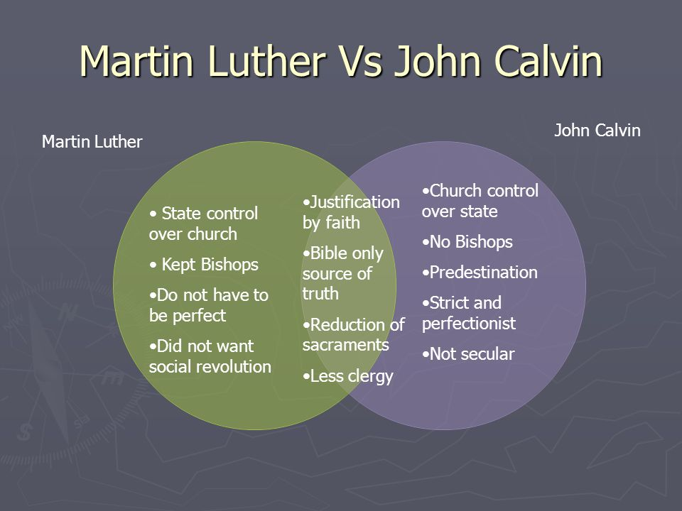 a comparison between the works of martin luther and john calvin Martin luther: similarities and differences clear similarities and differences between john calvin vs martin luther than luther, knew him and his work.