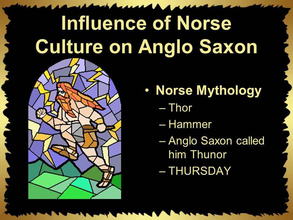 anglo saxon influences The christian church also influenced the growth of the new feudal relations a great deal the conversion of the anglo-saxons to christianity began at the end of the 6th century (597) and was completed, in the main, in the second half of the 7th century.