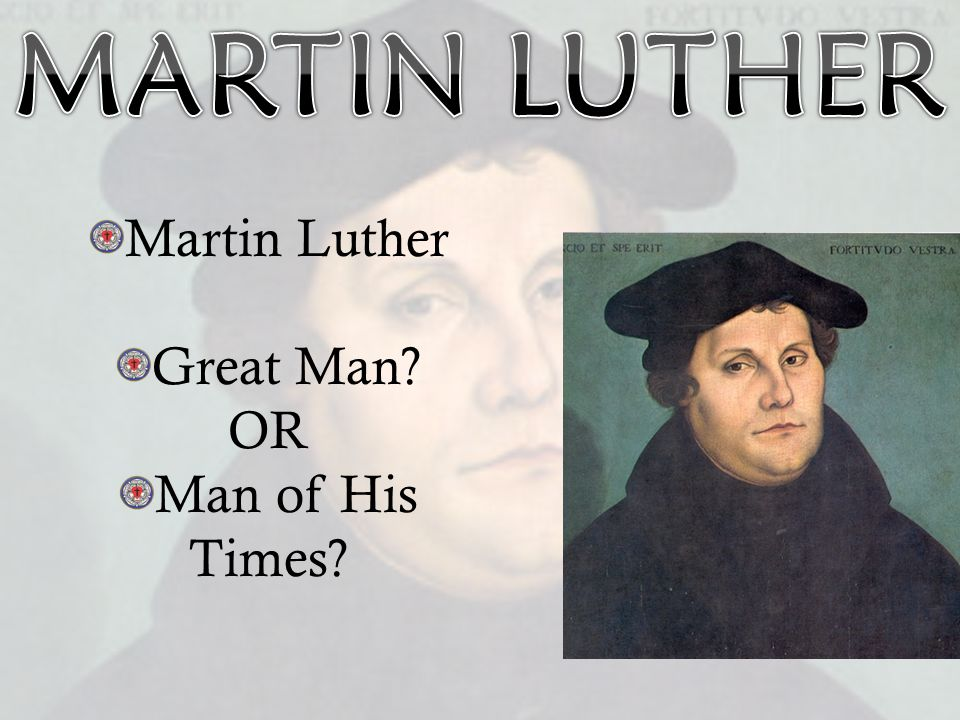 Martin Luther, His Life and Effect on The Reformation