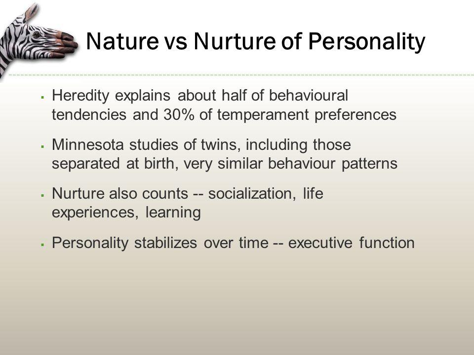 examples of nurture traits