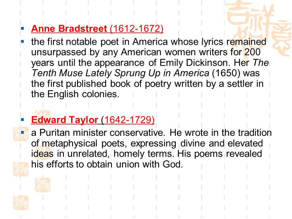 literature puritan speaks edward taylor and anne bradstreet Did as she lived the life of a puritan  represent typical literature of the  anne bradstreet's poetry, edward taylor's poems remained .