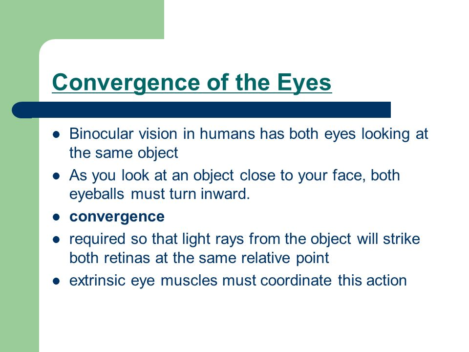 Convergence of the Eyes
