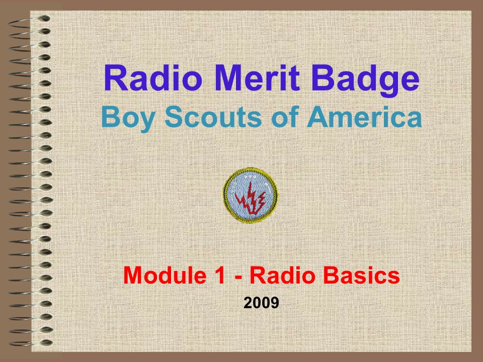 Radio Merit Badge Boy Scouts of America - ppt video online download