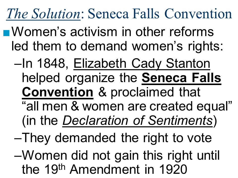 The Solution: Seneca Falls Convention