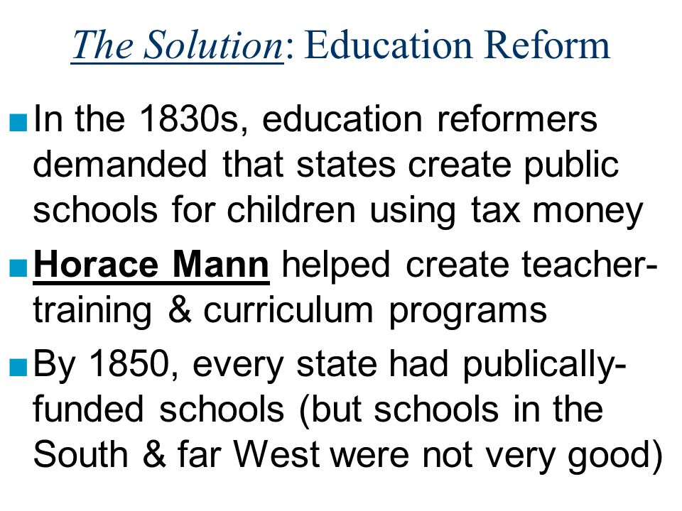 The Solution: Education Reform