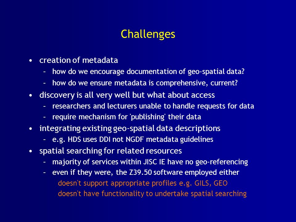 Challenges creation of metadata