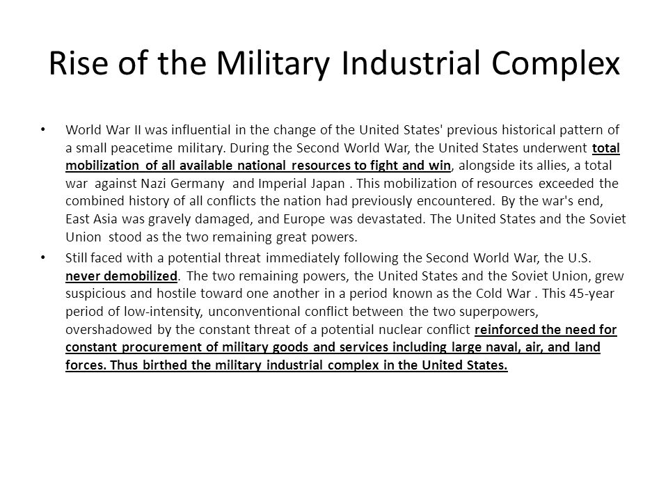 america needs a strong military industrial complex In 1961, president dwight d eisenhower left office warning of the growing power of the military-industrial complex in american life most people know the term the president popularized, but few.