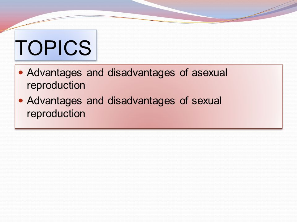 Three advantages of sexual reproduction