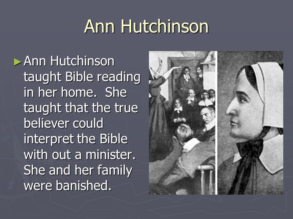 A Comparison Of Roger Williams And Anne Hutchinson Beliefs Anne Hutchinson Our Founding Mother