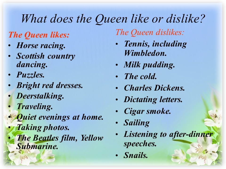 queen elizabeth 2 likes and dislikes in a relationship