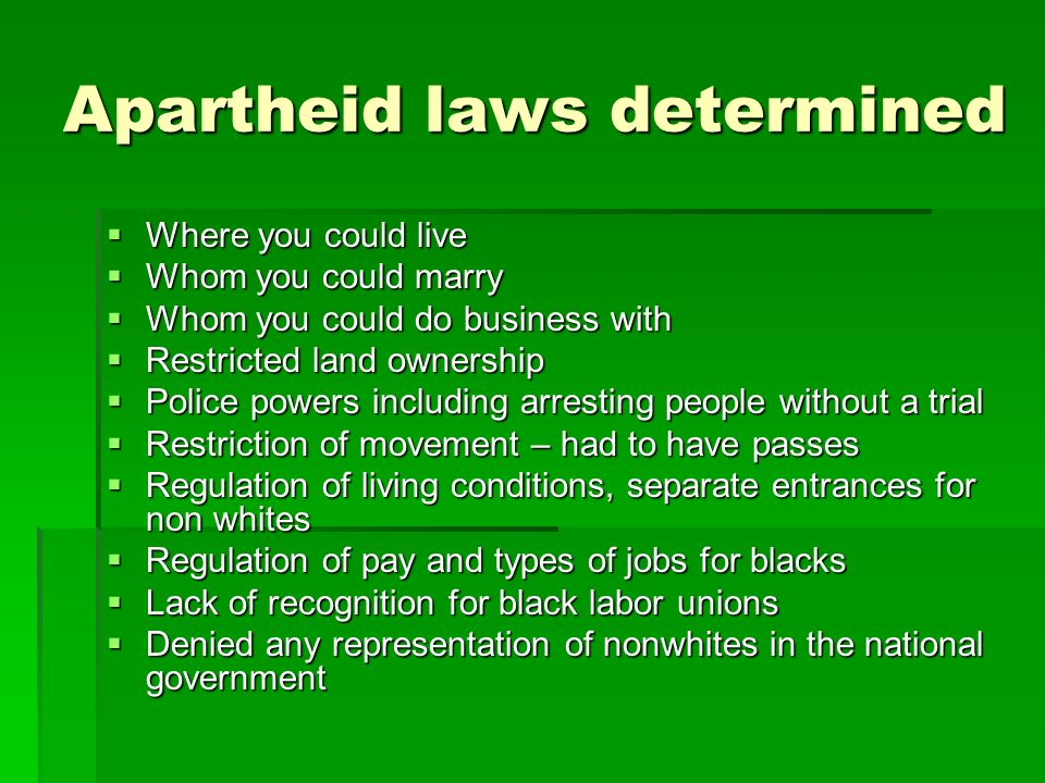 Apartheid laws determined