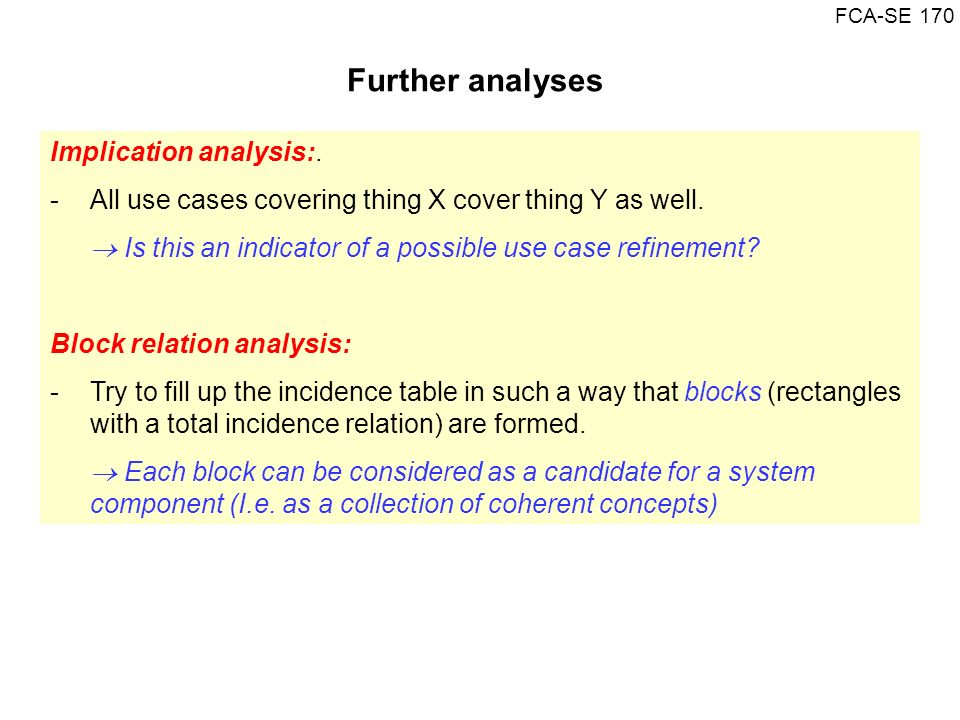 Further analyses Implication analysis:.