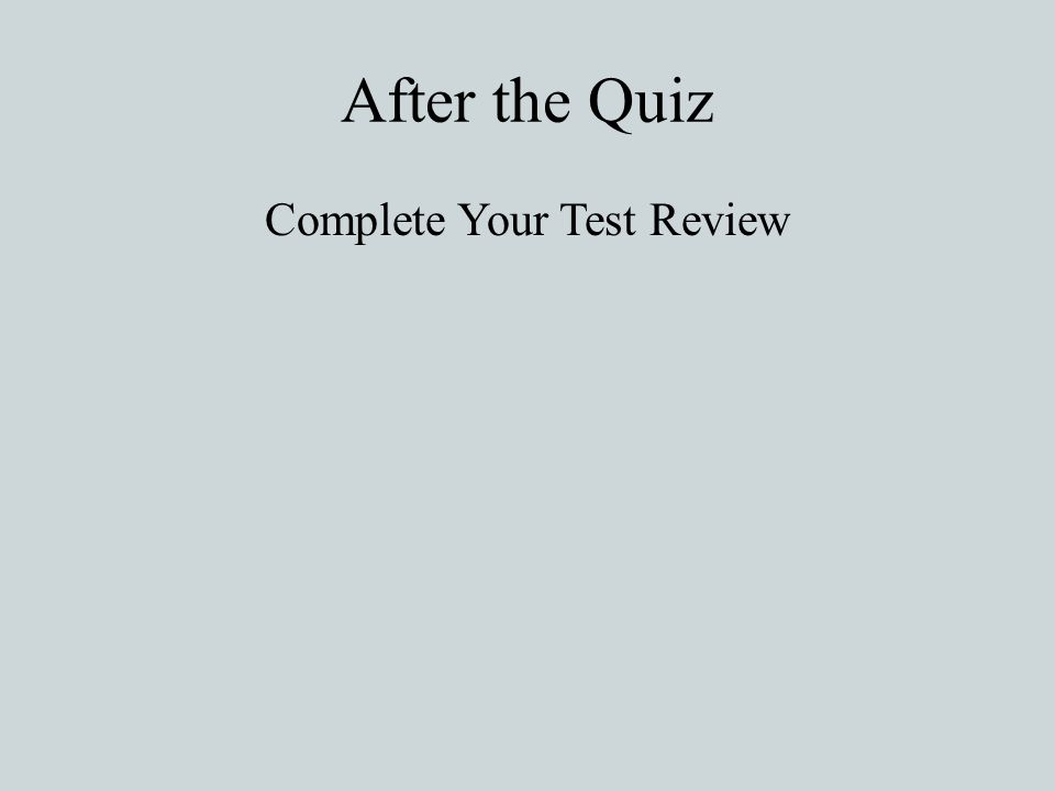 Complete Your Test Review