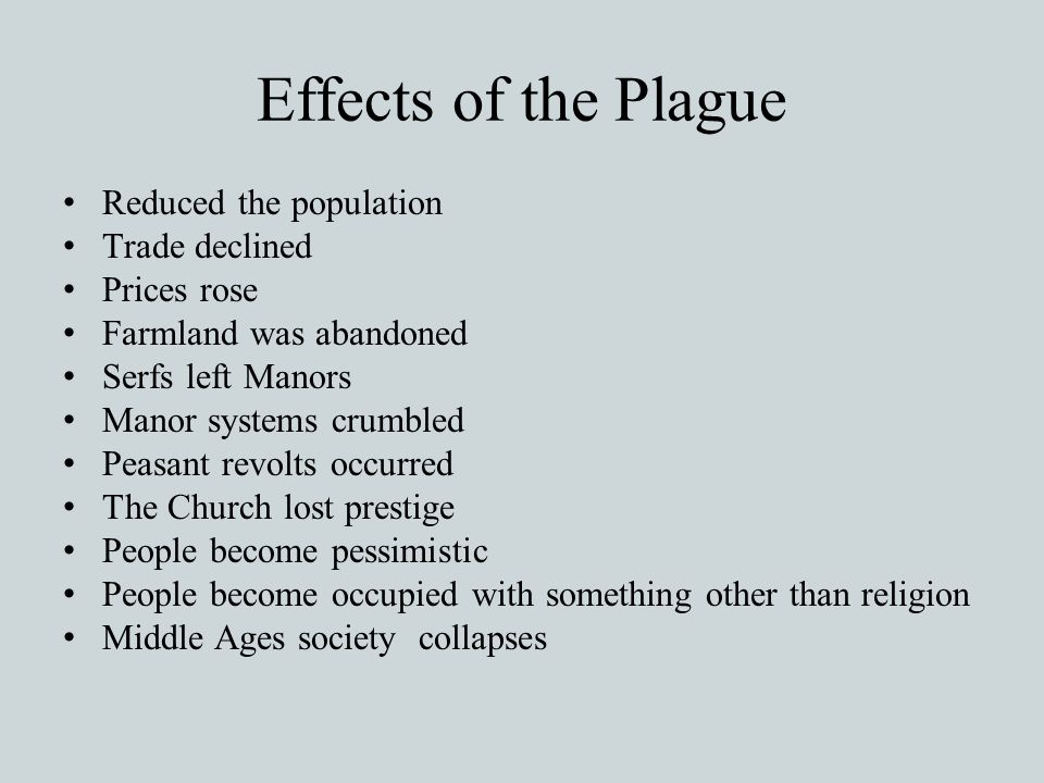Effects of the Plague Reduced the population Trade declined
