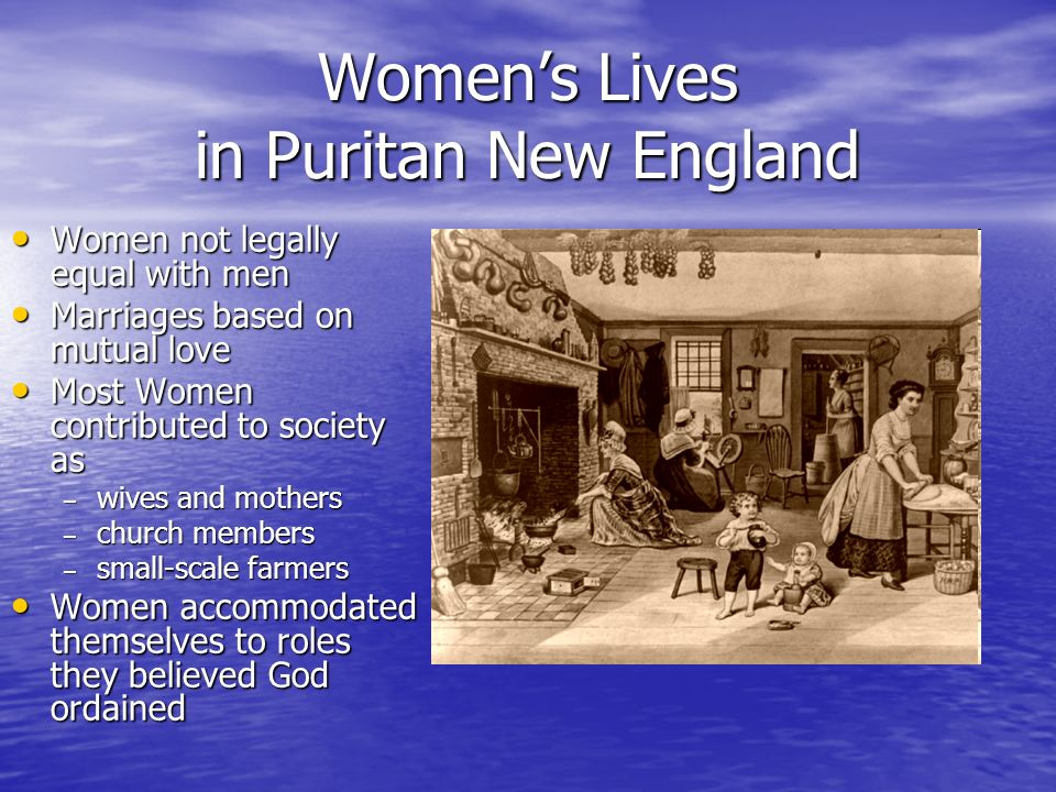 oppression of women in puritan society Discover the roles and rights of women in puritan society learn about the  benefits and limitations of the massachusetts bay colony founded by the.