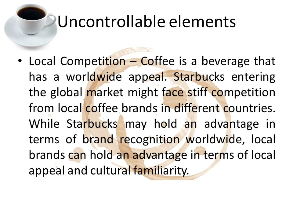 case study starbucks going global fast 17052014 starbucks going global fast 1110680019 1110680020 1110680006 9110680061 9110680043 9110680075 傅佳军 龚陈云 任洁丽.