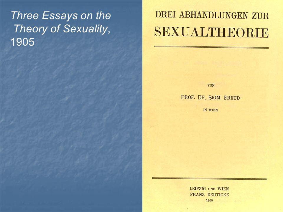 "Sigmund Freud's ""Three Works concerning this Basic principle involving Sexuality"" Composition Taste"