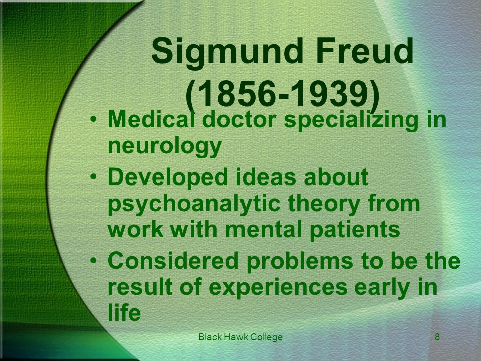 a biography of the life of medical doctor and psychologist sigmund freud Sigmund freud biography  sigmund freud biography  freud received his doctor of medicine degree at the age of twenty-four  the life and work of sigmund freud .